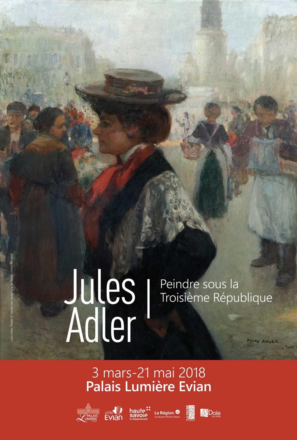 Jules Adler - Peindre sous la Troisième République